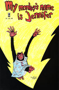 Cover Thumbnail for My Monkey's Name Is Jennifer (Slave Labor, 2002 series) #1