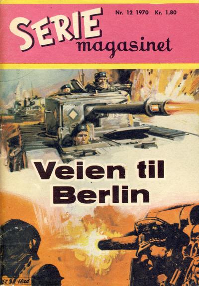 Cover for Seriemagasinet (Serieforlaget / Se-Bladene / Stabenfeldt, 1951 series) #12/1970
