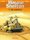 Cover for Wayne Shelton (Dargaud Benelux, 2001 series) #10 - De losprijs