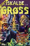 Cover for Iskalde Grøss (Semic, 1982 series) #1 uke 46