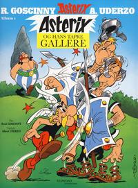 Cover Thumbnail for Asterix (Hjemmet / Egmont, 2011 series) #1 - Asterix og hans tapre gallere
