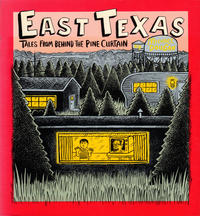Cover Thumbnail for East Texas: Tales from behind the Pine Curtain (Real Comet Press, 1988 series)