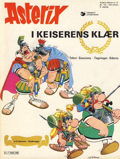 Cover for Asterix (Hjemmet / Egmont, 1969 series) #6 - Asterix i keiserens klær [3. opplag]