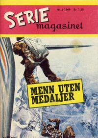 Cover Thumbnail for Seriemagasinet (Serieforlaget / Se-Bladene / Stabenfeldt, 1951 series) #5/1969
