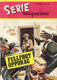 Cover Thumbnail for Seriemagasinet (Serieforlaget / Se-Bladene / Stabenfeldt, 1951 series) #2/1969