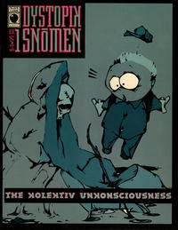 Cover Thumbnail for Dystopik Snoman: The Kolektiv Unkonsciousness (Slave Labor, 1994 series) #1