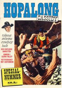 Cover Thumbnail for Hopalong Cassidy Spesialnummer (Serieforlaget / Se-Bladene / Stabenfeldt, 1965 series) #[1965]