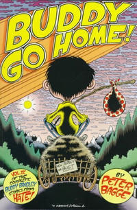 Cover Thumbnail for The Complete Buddy Bradley Stories from Hate (Fantagraphics, 1997 series) #4 - Buddy Go Home!