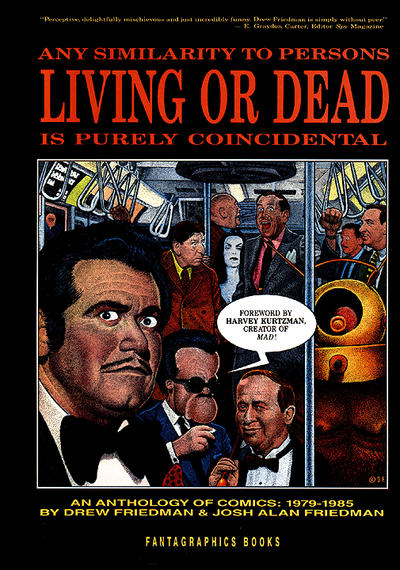 Cover for Any Similarity to Persons Living or Dead Is Purely Coincidental (Fantagraphics, 1985 series) #[nn] [3rd & 4th printings]