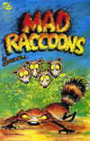 Cover for Mad Raccoons (MU Press, 1991 series) #1