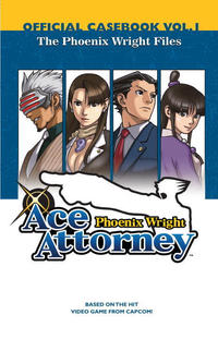 Cover Thumbnail for Phoenix Wright: Ace Attorney Official Casebook (Random House, 2008 series) #1
