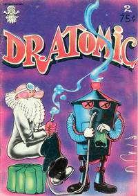 Cover Thumbnail for Dr. Atomic (Last Gasp, 1972 series) #2 [2nd print 0.75 USD]
