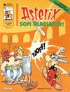 Cover Thumbnail for Asterix (1969 series) #11 - Asterix som gladiator [6. opplag [5. opplag]]
