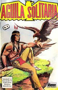 Cover Thumbnail for Aguila Solitaria (Editora Cinco, 1976 ? series) #4
