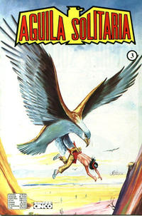 Cover Thumbnail for Aguila Solitaria (Editora Cinco, 1976 ? series) #3