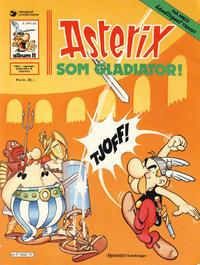 Cover Thumbnail for Asterix (Hjemmet / Egmont, 1969 series) #11 - Asterix som gladiator [6. opplag [5. opplag]]