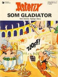 Cover Thumbnail for Asterix (Hjemmet / Egmont, 1969 series) #11 - Asterix som gladiator [2. opplag]