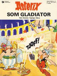 Cover Thumbnail for Asterix (Hjemmet / Egmont, 1969 series) #11 - Asterix som gladiator [3. opplag]