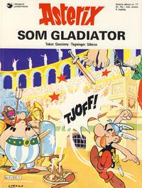 Cover Thumbnail for Asterix (Hjemmet / Egmont, 1969 series) #11 - Asterix som gladiator [4. opplag]
