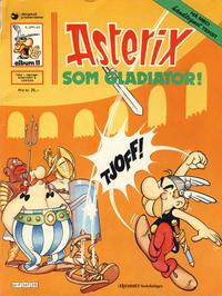 Cover Thumbnail for Asterix (Hjemmet / Egmont, 1969 series) #11 - Asterix som gladiator [5. opplag Reutsendelse 147 25]