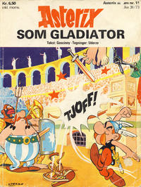 Cover Thumbnail for Asterix (Hjemmet / Egmont, 1969 series) #11 - Asterix som gladiator [1. opplag]