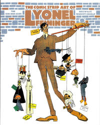 Cover Thumbnail for The Comic Strip Art of Lyonel Feininger (Fantagraphics, 2007 series)