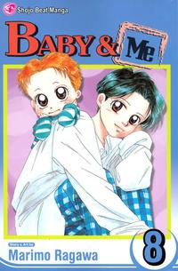 Cover Thumbnail for Baby & Me (Viz, 2006 series) #8
