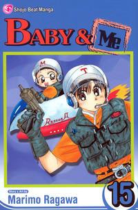Cover Thumbnail for Baby & Me (Viz, 2006 series) #15