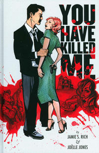 Cover Thumbnail for You Have Killed Me (Oni Press, 2009 series)