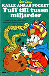 Cover for Kalle Ankas pocket (Serieförlaget [1980-talet]; Hemmets Journal, 1986 series) #1 - Tuff till tusen miljarder
