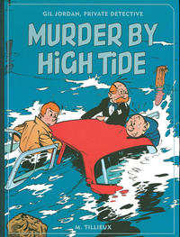 Cover Thumbnail for Gil Jordan, Private Detective: Murder by High Tide (Fantagraphics, 2011 series) #[nn]