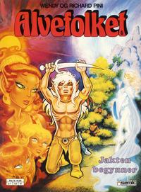 Cover Thumbnail for Alvefolket (Semic, 1985 series) #6 - Jakten begynner [2. opplag]