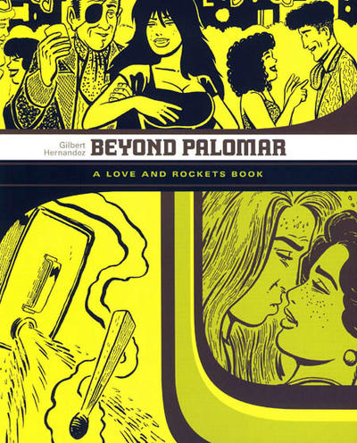Cover for Love and Rockets Library (Fantagraphics, 2007 series) #[6] - Beyond Palomar