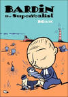 Cover for Bardin the Superrealist (Fantagraphics, 2006 series)