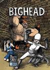 Cover for Bighead (Top Shelf, 2004 series)