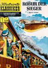 Cover for Illustrierte Klassiker [Classics Illustrated] (Norbert Hethke Verlag, 1991 series) #1 - Robur der Sieger