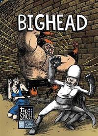 Cover Thumbnail for Bighead (Top Shelf, 2004 series)