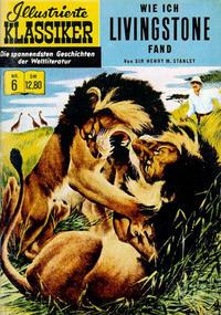Cover Thumbnail for Illustrierte Klassiker [Classics Illustrated] (Norbert Hethke Verlag, 1991 series) #6 - Wie ich Livingstone fand
