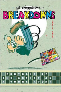 Cover Thumbnail for Breakdowns Portrait of the Artist as a Young %@?*! (Pantheon, 2008 series)