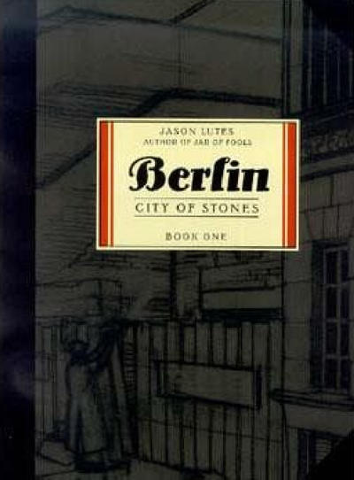 Cover for Berlin (Drawn & Quarterly, 2001 series) #1 - City of Stones