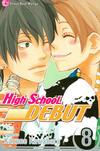 Cover for High School Debut (Viz, 2008 series) #8