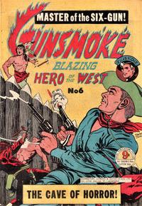 Cover Thumbnail for Gunsmoke Blazing Hero of the West (Atlas, 1954 ? series) #6
