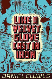 Cover Thumbnail for Like a Velvet Glove Cast in Iron (Fantagraphics, 1993 series) #[nn] - [3rd printing & up]