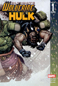 Cover for Ultimate Wolverine vs. Hulk (Marvel, 2006 series) #1 [Original Cover]