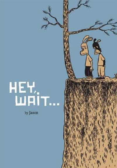 Cover for Hey, Wait... (Fantagraphics, 2001 series)  [2nd printing & up]