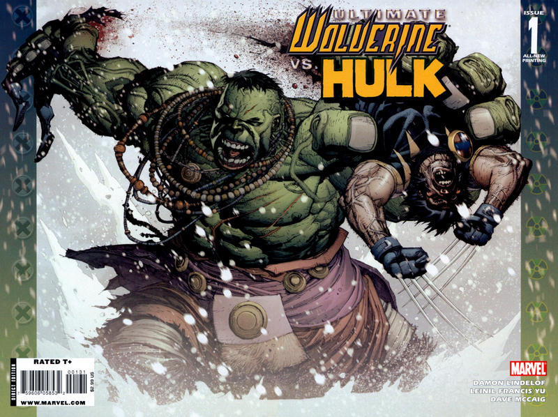 Cover for Ultimate Wolverine vs. Hulk (Marvel, 2006 series) #1 [All-New Printing Wraparound Variant Cover (2009)]