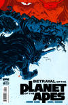 Cover for Betrayal of the Planet of the Apes (Boom! Studios, 2011 series) #4 [Cover B by Declan Shalvey]