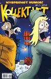Cover for Kollektivet (Bladkompaniet / Schibsted, 2008 series) #1/2012
