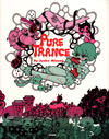 Cover for Pure Trance (Last Gasp, 2005 ? series)
