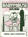 Cover for Babymouse (Random House, 2005 series) #2 - Our Hero